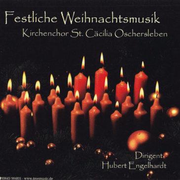 Festliche Weihnachtsmusik Kirchenchor St. Cecilia Oschersleben