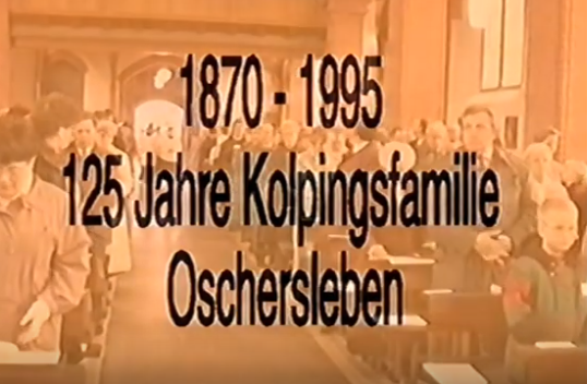 125jähriges Kolpingjubiläum  Oschersleben Hl. Messe 1995 Teil 1